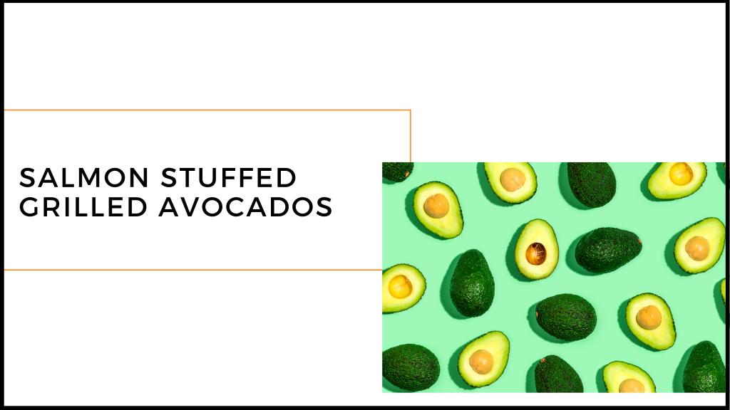 salmon grilled avocado